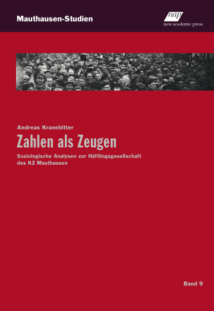 Volume 9 in the series: Zahlen als Zeugen by Andreas Kranebitter